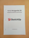 Buku Kursus Menggambar 3D SKETCHUP for 3D Printer