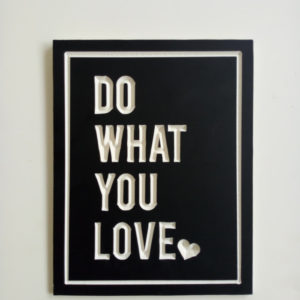 Hiasan Dinding Wall Decor CNC Do What You Love