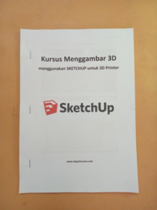 Buku Kursus Menggambar 3D SKETCHUP for 3D Printer
